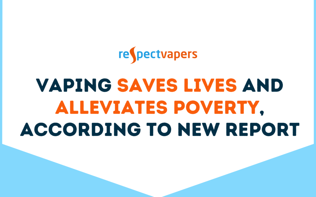 Vaping saves lives and alleviates poverty, according to new report